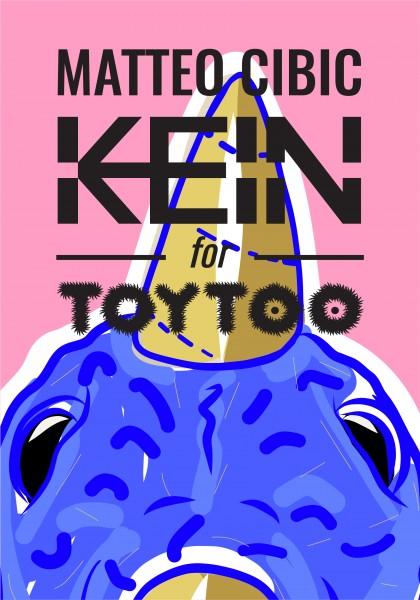 KEIN & Matteo Cibic for Toytoo